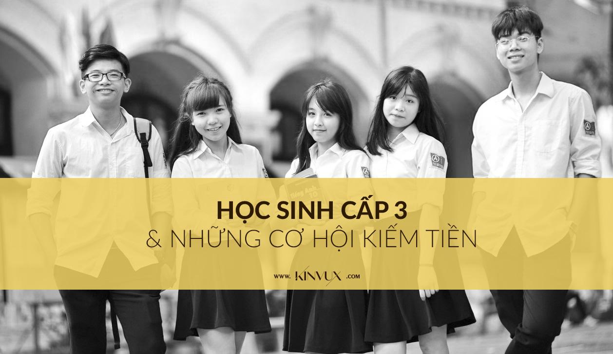 hoc-sinh-cap-3-va-nhung-co-hoi-kiem-tien