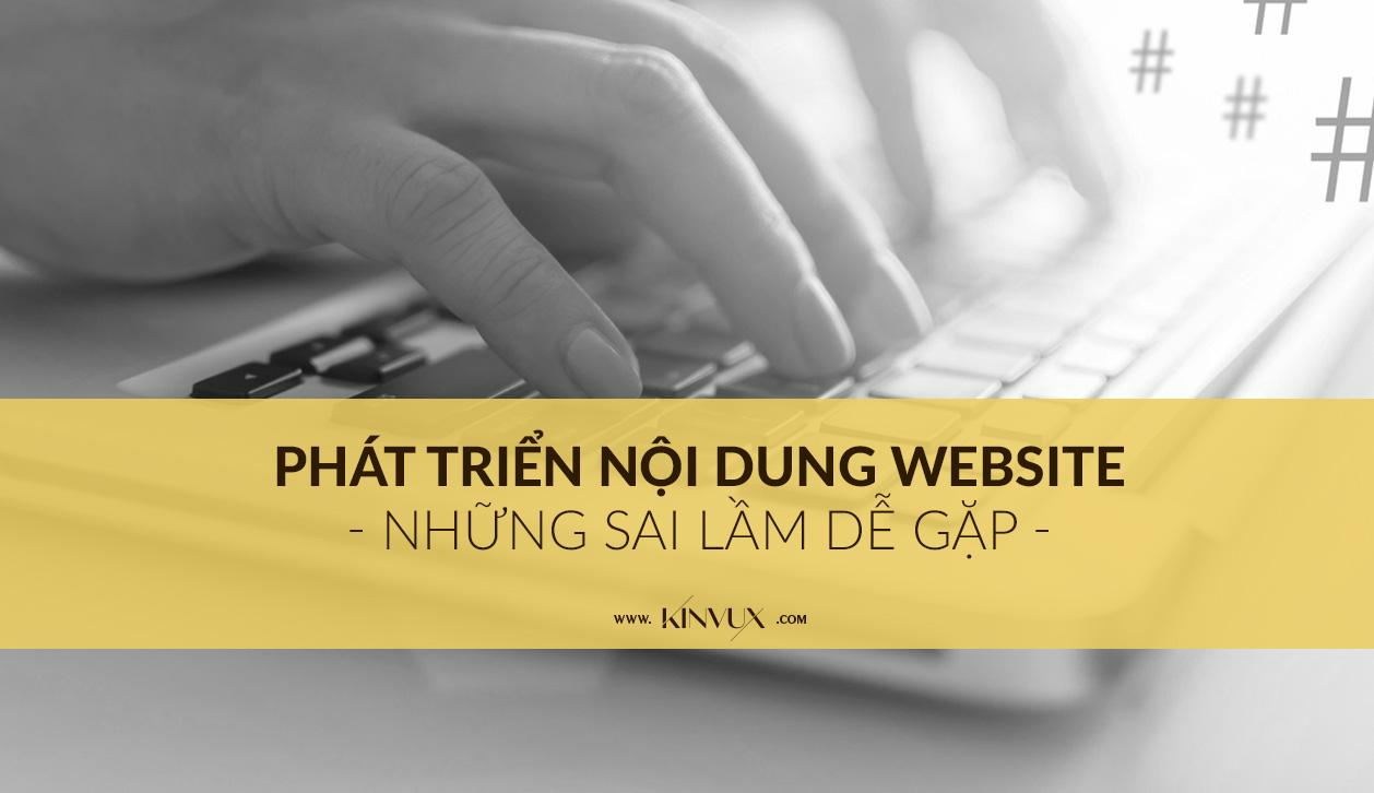 Phát triển nội dung website và những sai lầm thường gặp