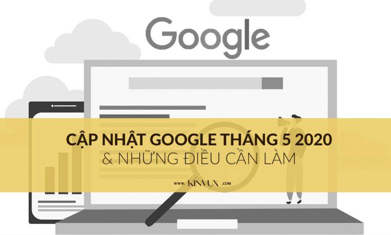Cập nhật Google Tháng 5 2020