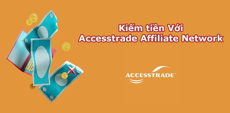 kiem tien online voi accesstrade network