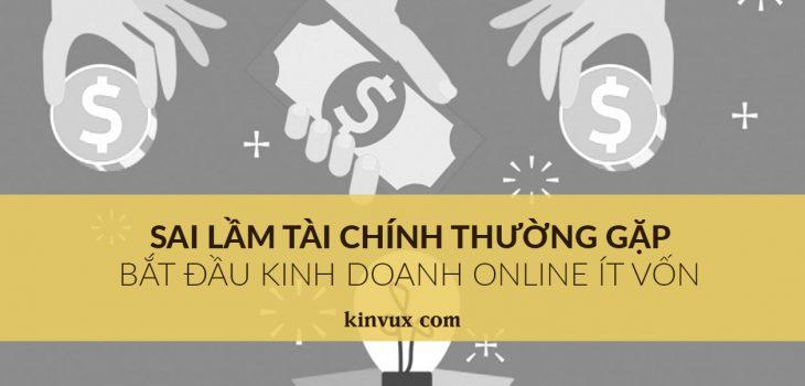 sai lam tai chinh thuong gap khi kinh doanh online it von